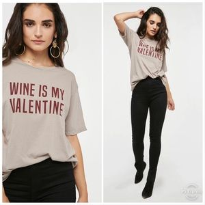 PROJECT SOCIAL T WINE IS MY VALENTINE Graphic Tee